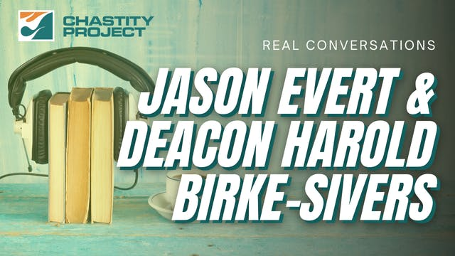 JASON EVERT & DEACON HAROLD BURKE-SIVERS