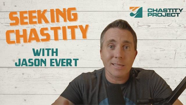 Seeking Chastity with Jason Evert