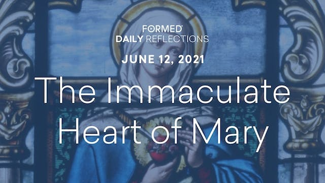 Daily Reflections – June 12, 2021