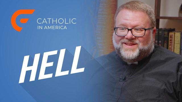 Catholic in America: Hell