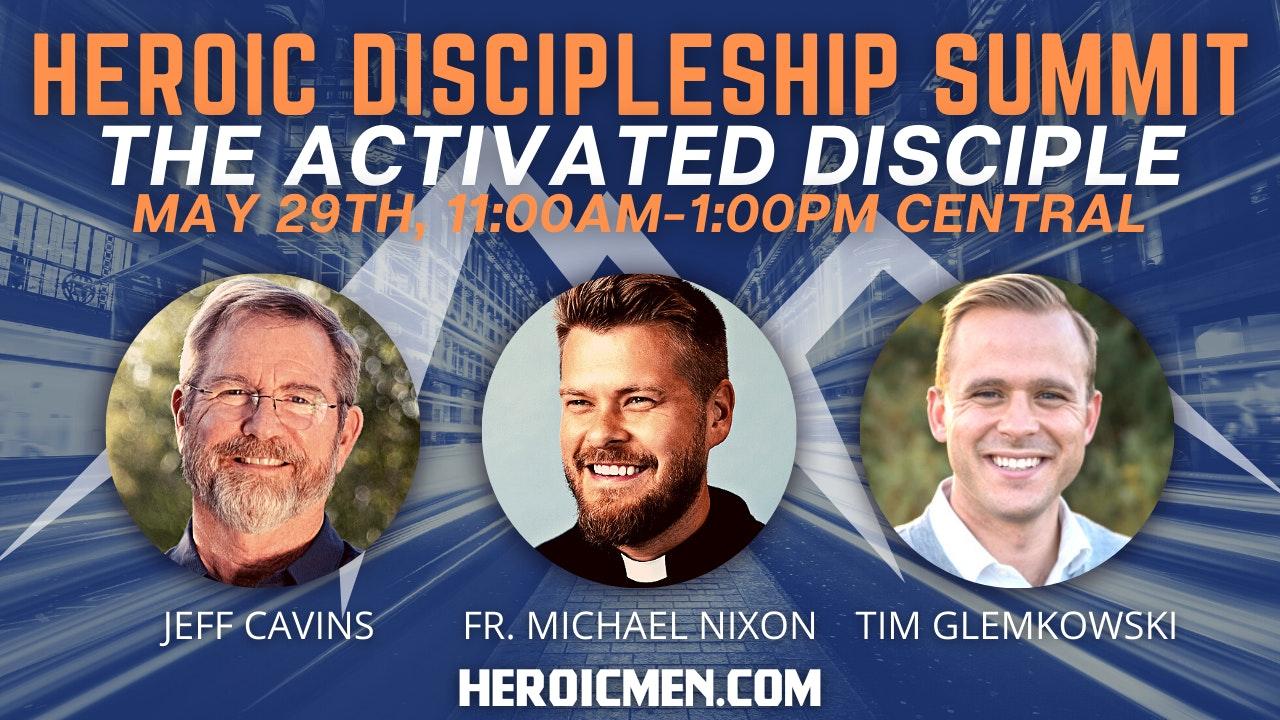 Heroic Discipleship Summit