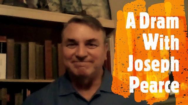 Episode XIV Joseph Pearce
