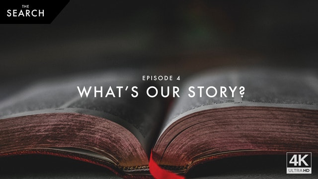 Episode 4 // What's our Story?