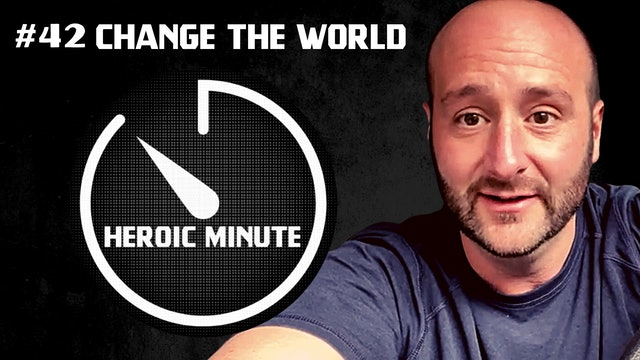 #42 CHANGE THE WORLD