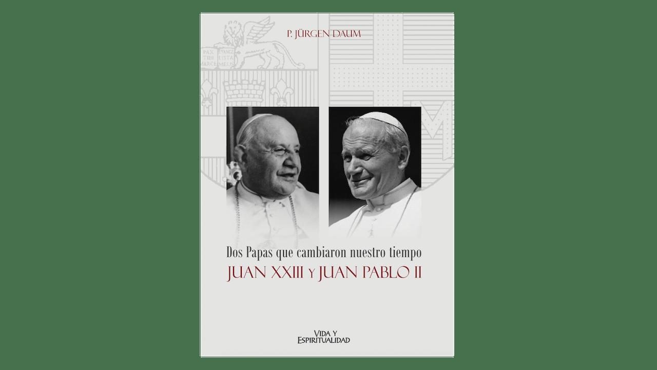 Dos Papas que cambiaron nuestro tiempo por P. Jürgen Daum
