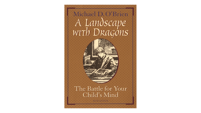KINDLE: A Landscape with Dragons by Michael O'Brien