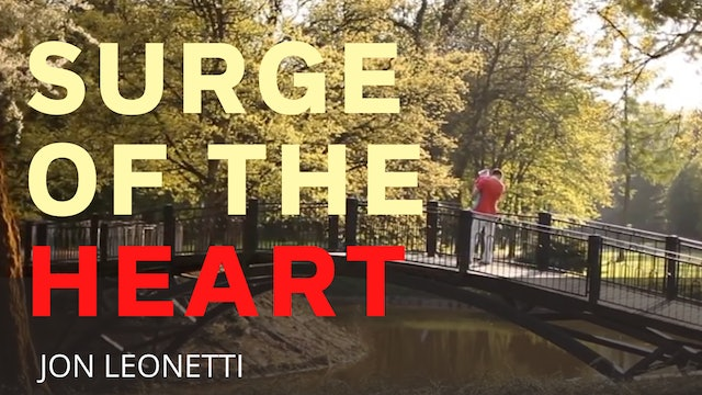 Surge of the Heart