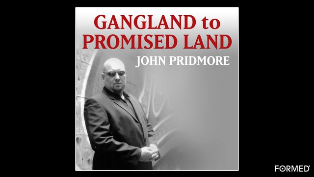 Gangland to Promised Land by John Pridmore