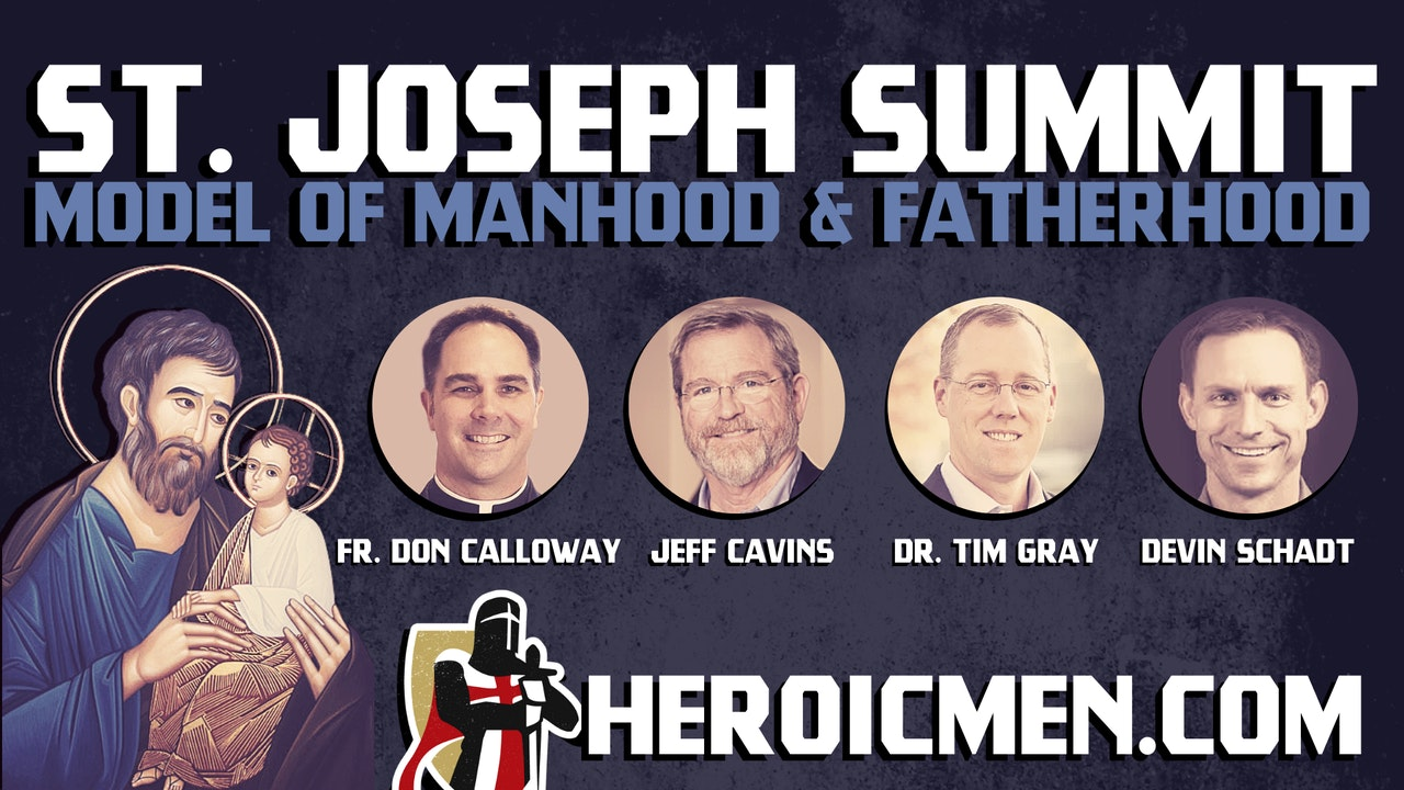 St. Joseph Summit: Model of Manhood and Fatherhood