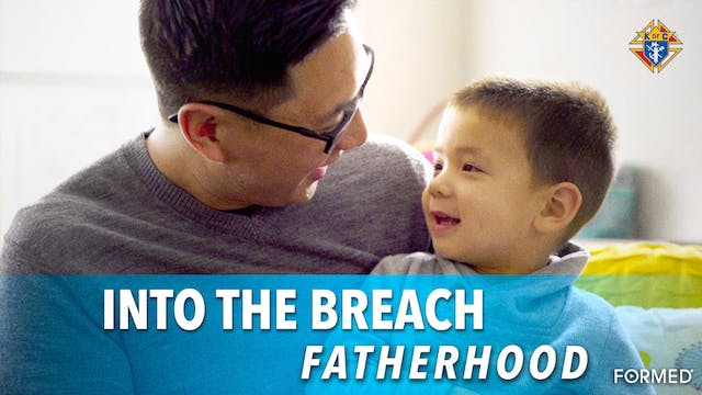 Into the Breach – Episode 4: Fatherhood