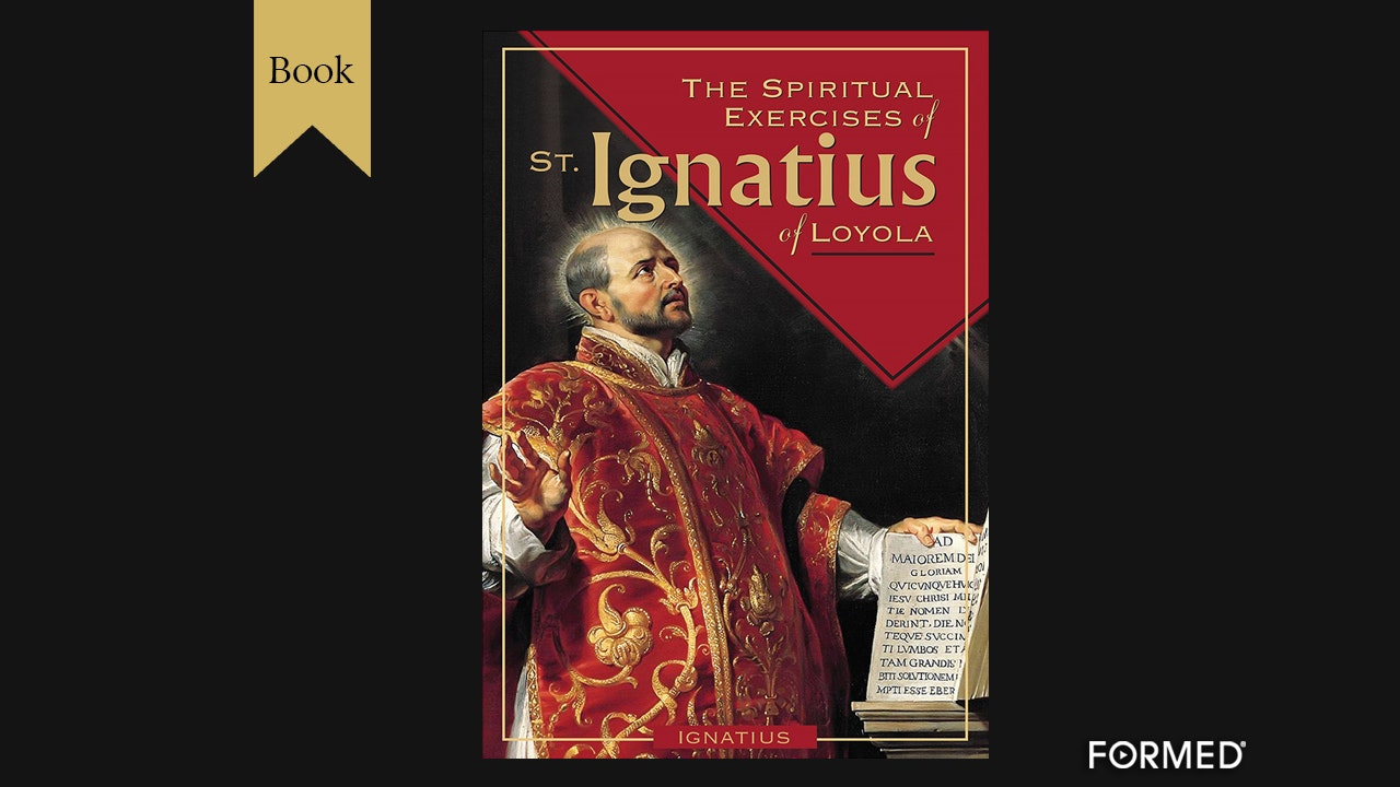 The Spiritual Exercises of St. Ignatius by Saint Ignatius of Loyola