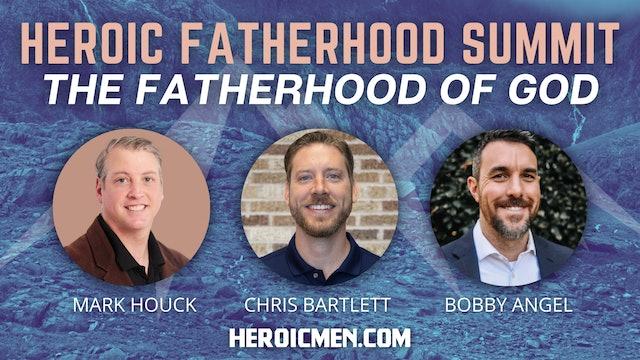 Heroic Fatherhood Summit