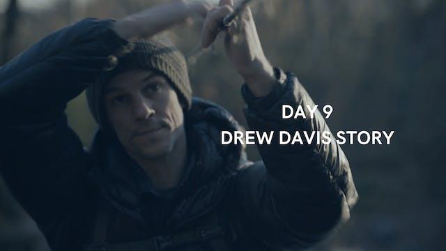 Day 9: Drew Davis story