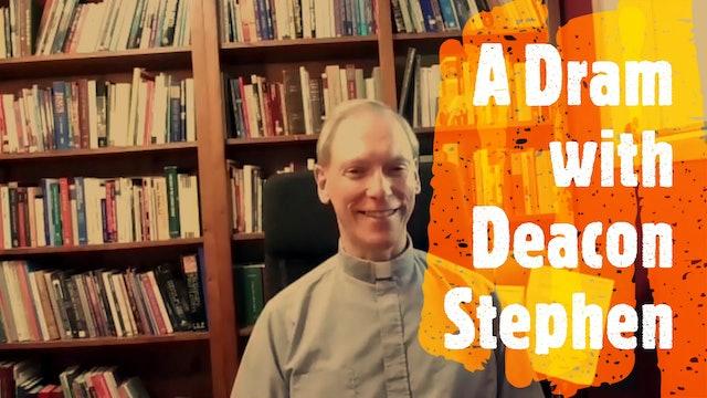 Episode XIII Deacon Stephen Robinson