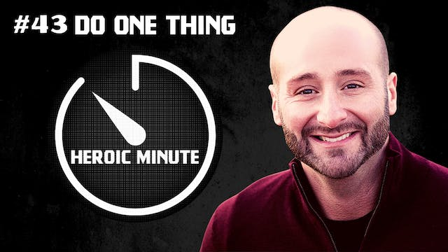 #43 DO ONE THING