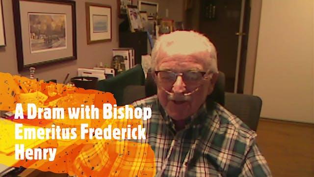 Episode XI Bishop Emeritus Frederick ...