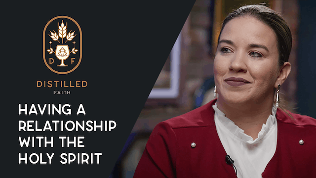 Distilled Faith: Having a Relationship With The Holy Spirit