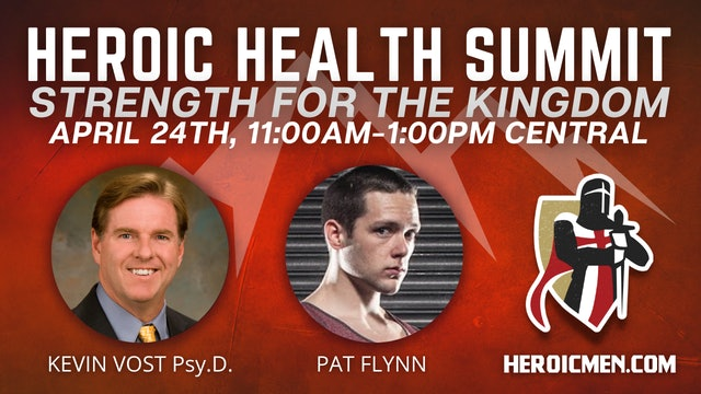 Heroic Health Summit: Strength for the Kingdom