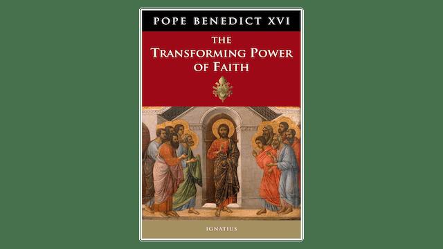 EPUB: Transforming Power of Faith by Pope Benedict XVI