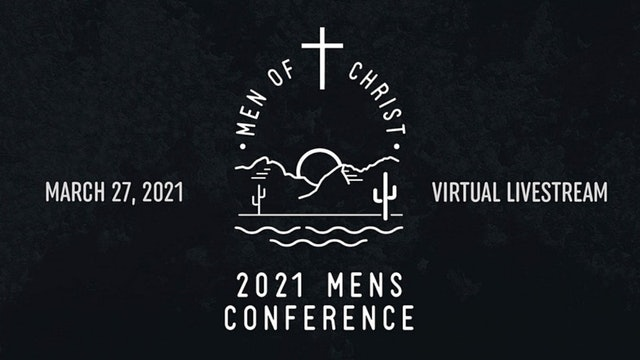 2021 Men of Christ Conference
