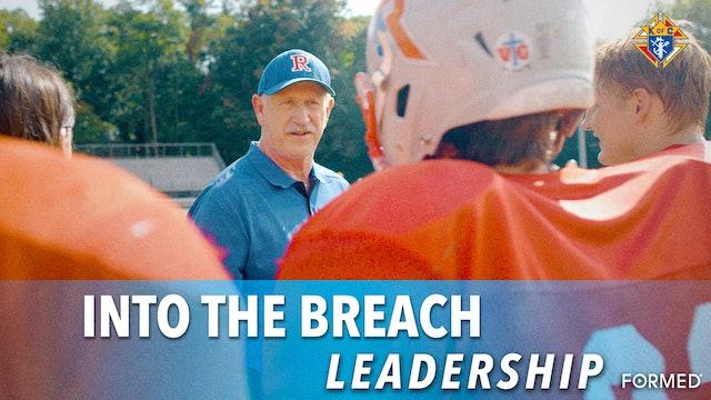 Into the Breach – Episode 3: Leadership