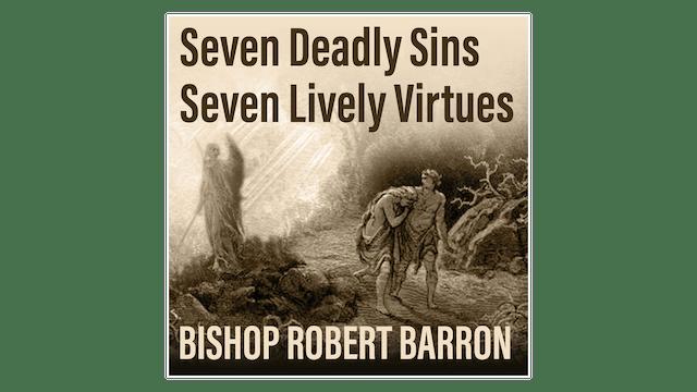 Seven Deadly Sins, Seven Lively Virtu...