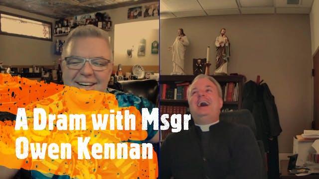 Episode XXIX: Msgr Owen Kennan