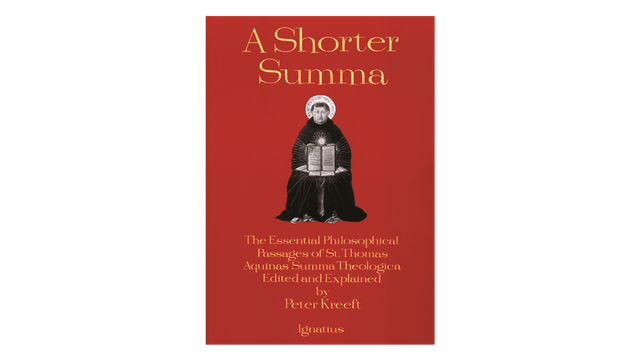 KINDLE: A Shorter Summa by Peter Kreeft