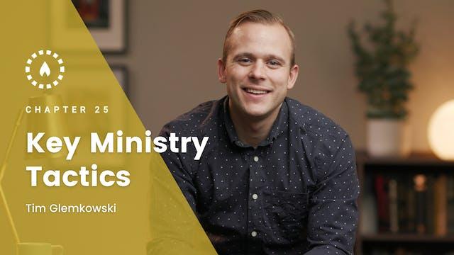Chapter 25: Key Ministry Tactics