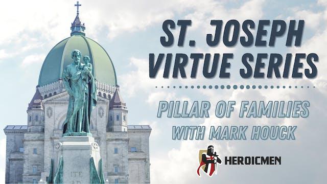 St. Joseph Virtue Series: Joseph, Pil...
