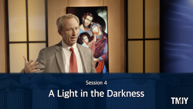 Manhood: Session: 4 A Light in the Darkness