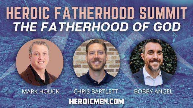 Heroic Fatherhood Summit (Full Video)
