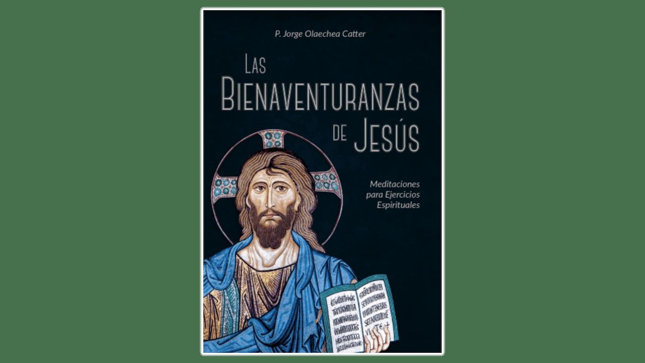 Las bienaventuranzas de Jesús por Jorge Catter