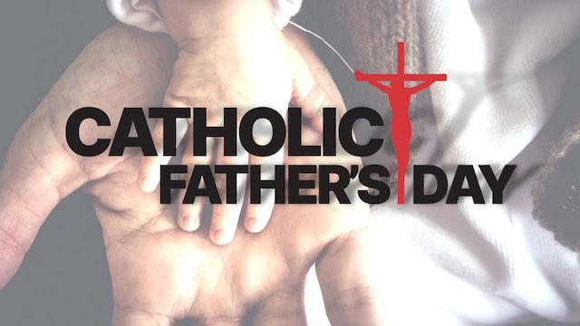 Catholic Father's Day