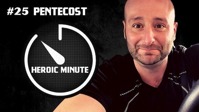 #25 Pentecost