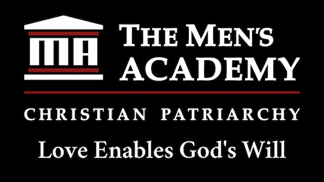 Academy Brief: Love Enables God's Will