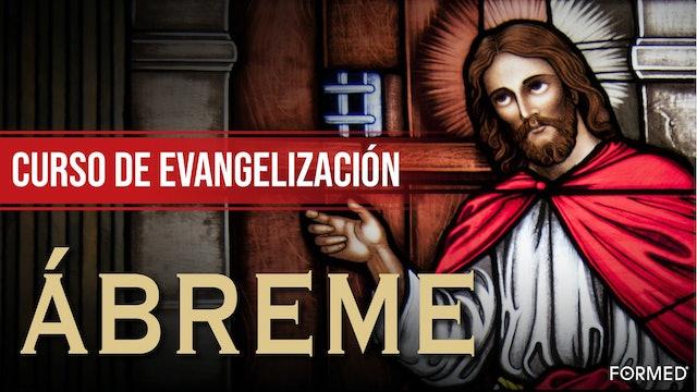 Curso de Evangelización ÁBREME
