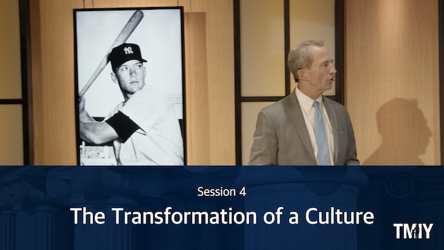 Fatherhood: Session 4 - The Transformation of a Culture