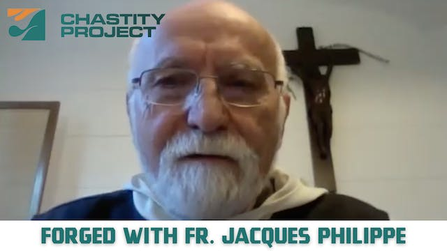 Day 13: Forged with Fr. Jacques Philippe