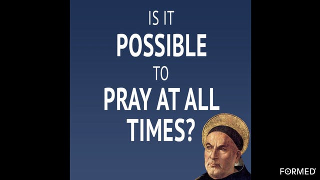 Is It Possible to Pray At All Times? ...