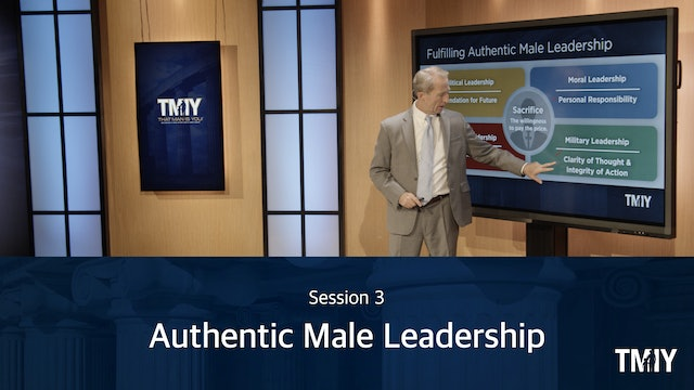 Leadership: Session 3 - Authentic Male Leadership