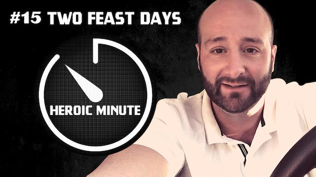 #15 Two Feast Days