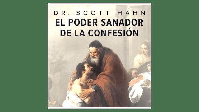 El poder sanador de la Confesión por ...