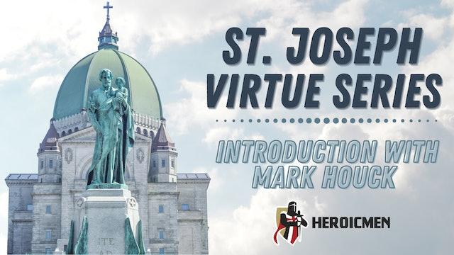 St. Joseph Virtue Series: Introduction with Mark Houck