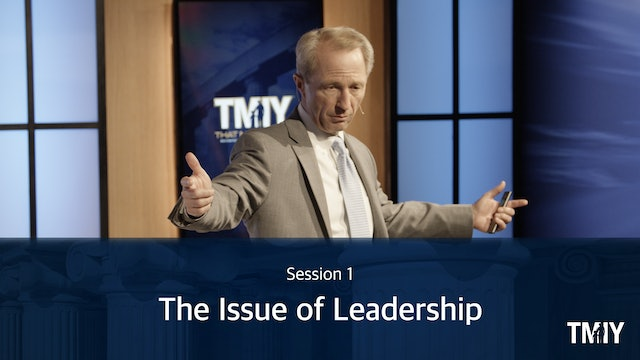 Leadership: Session 1 - The Issue of Leadership