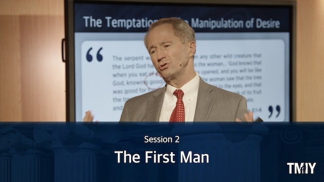 Manhood: Session 2 - The First Man