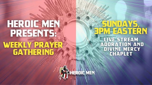 Weekly Adoration Prayer 06.013.21