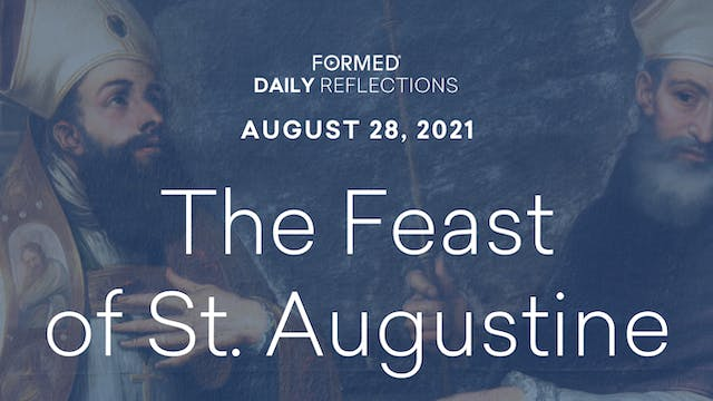 Daily Reflections – August 28, 2021
