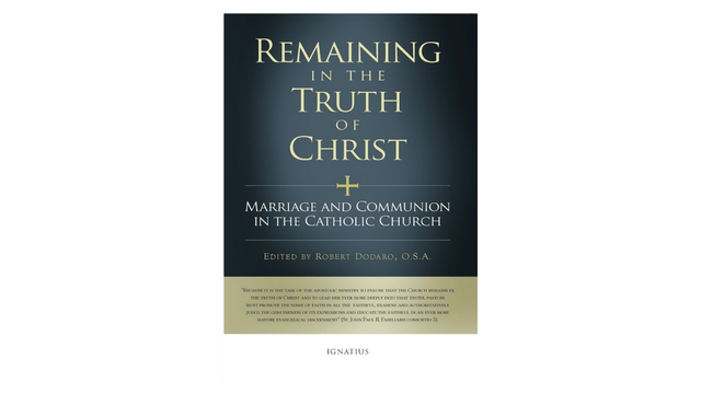 KINDLE: Remaining in the Truth of Christ: Marriage & Communion