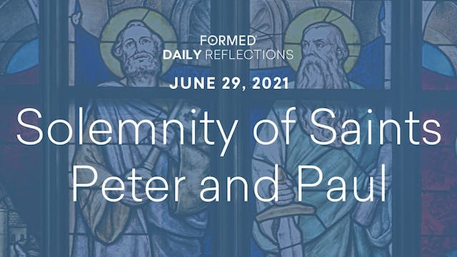 Daily Reflections – Solemnity of Sain...